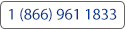 Call us 1 866 961 1833